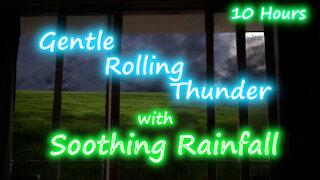 10 Hours - Rolling Thunder with Peaceful Soothing Rainfall