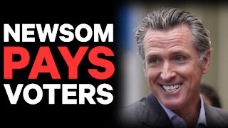 Gavin Newsom Pays-Off Voters in Advance of Recall Election