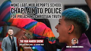 Woke LGBT mob reports college chaplain to police for preaching Christian truth