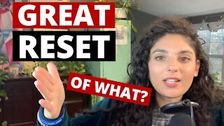 The Great Reset of What?