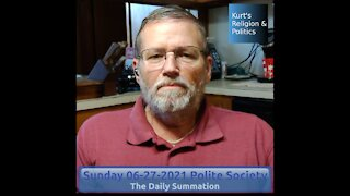 20210627 Polite Society - The Daily Summation