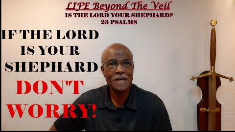 IF THE LORD IS YOUR SHEPHARD