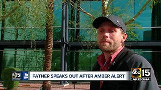 Father speaks out after Amber Alert