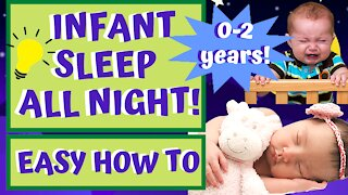 How to Get Baby To Sleep All Night