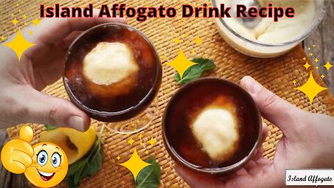 Island Affogato Drink Recipe