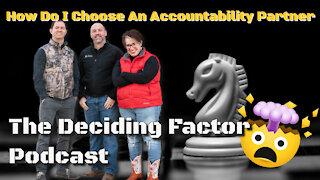 How Do I Choose An Accountability Partner