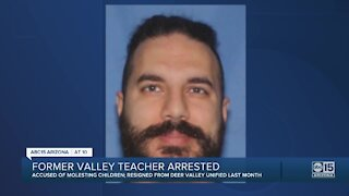 Deer Valley Unified School District teacher arrested on child molestation charges