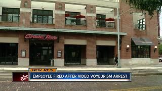 Employee fired after video voyeruism arrest