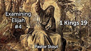Examining Elijah #4