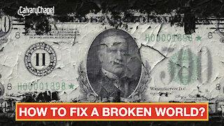 How To Fix A Broken World (Romans 1)