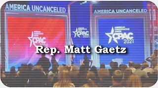 CPAC 2021 * Rep. Matt Gaetz