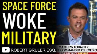 Space Force Lohmeier & Woke Military