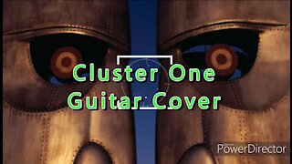 Pink Floyd Cluster One - Guitar Cover