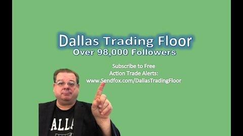 Dallas Trading Floor No 325 - LIVE June 29, 2021