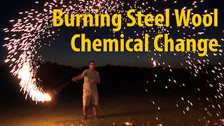 Chemical Change: Burning Steel Wool