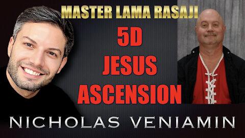 Master Lama Rasaji Discusses 5D, Jesus and Ascension with Nicholas Veniamin
