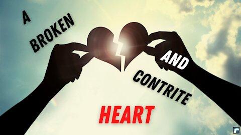 A Broken and A Contrite Heart