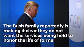Bush Family Wants Anti-Trump Sentiment Squashed for George H.W. Bush's Funeral