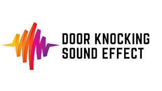 Door Knocking Sound Effect