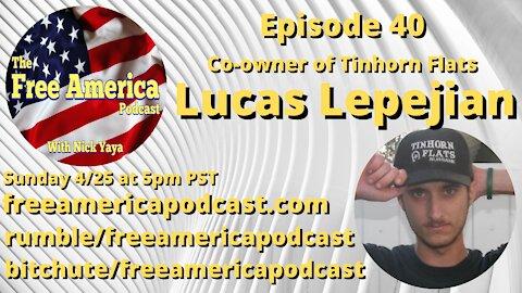 Episode 40: Lucas Lepejian