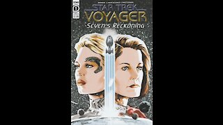 Star Trek: Voyager - Seven's Reckoning -- Issue 1 (2020, IDW) Review
