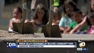 Error delays reopening of Rancho Penasquitos park