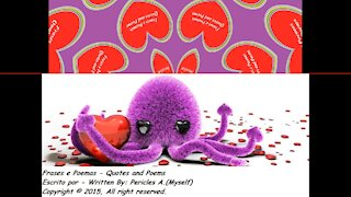 I'm not octopus, but I want grab your heart! [Quotes and Poems]