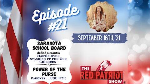 Episode #21: Sarasota School Board Violates NO MASK MANDATE!! • Advice to Parents of College Kids$$$