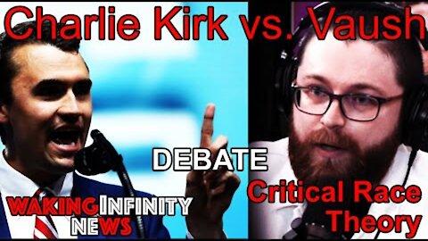 Ep 46: Charlie Kirk vs. Vaush Debate Critical Race Theory