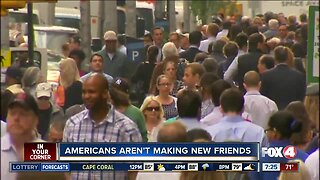 Study: Americans aren't making new friends