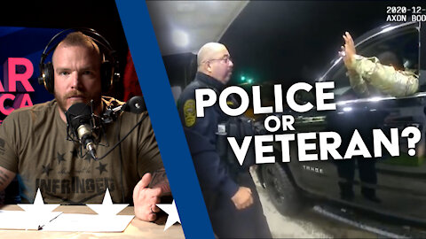 Cop or Veteran?? the World is Making Us Choose | UNCENSORED | EP 176