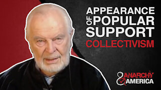 Appearance of Popular Support   Collectivism