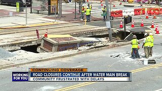 Road closures continue after water main break