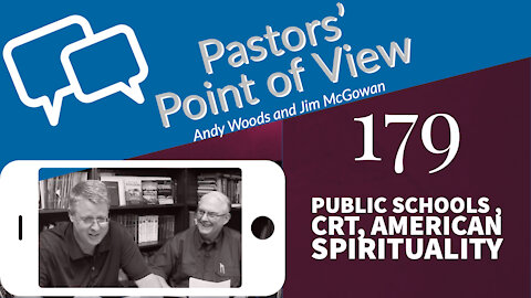 PPOV 179 Prophecy Update with Andy Woods. Public schools, CRT, American spirituality