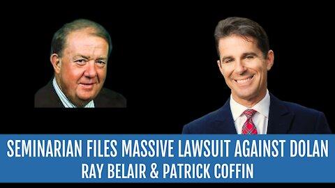 #240: Seminarian Files Massive Lawsuit Against Dolan—Ray Belair