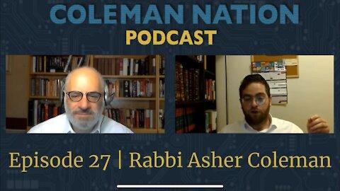 ColemanNation Episode 27 Excerpt: Rabbi Asher Coleman