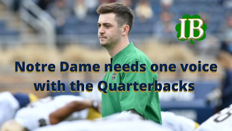 Notre Dame needs just one voice in the QB room