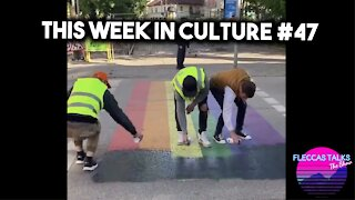 THIS WEEK IN CULTURE #47