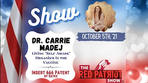 """Dr. Carrie Madej: A """"Self-Aware"""" Organism in the Vaccines?? - Insert 666 Chip from Gates"""