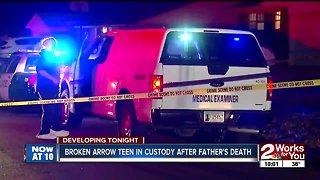 Broken Arrow 18-year-old in custody after father found dead