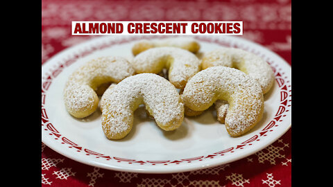 ALMOND CRESCENT COOKIES | HOLIDAY COOKIES