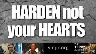 14 Jan 2021 Harden Not Your Hearts