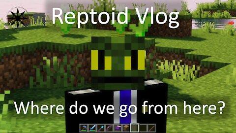 Reptoid Vlog 2021 06 07 - Where do we go from here?
