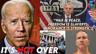 CBS Lies For Biden, DOJ Seeking To Suppress Political Dissidents, Chauvin Arrest Plot Revealed