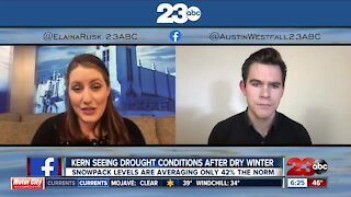 Chief Meteorologist Elaina Rusk discusses drought conditions in Kern County