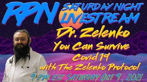 The Zelenko Protocol with Dr. Zev Zelenko on Sat. Night Livestream