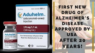 First new drug of Alzheimer's Disease approved by USA after 20 years!