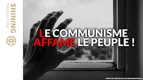 Le communisme affame le peuple !