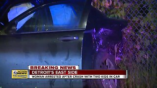 Woman arrested after crash with two kids in car in Detroit