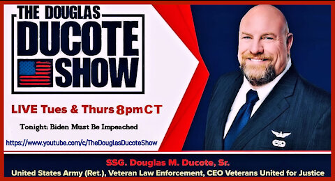 The Douglas Ducote Show (8/31/2021)